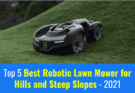 Best Robotic Lawn Mower for Hills